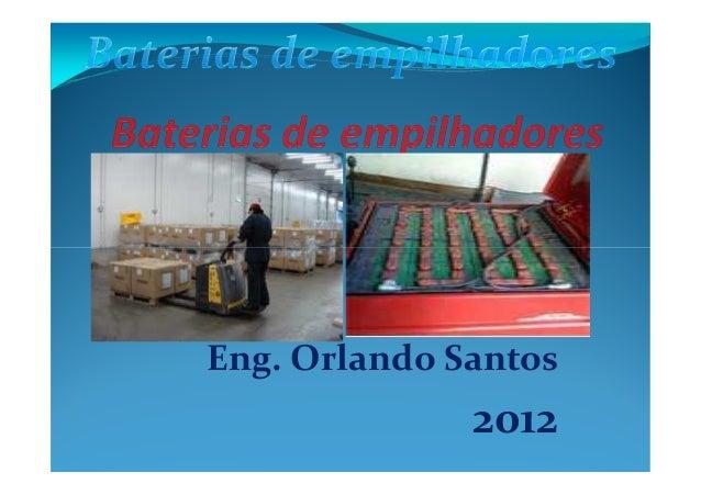 Eng. Orlando Santos              2012