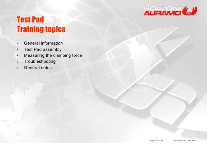 Test Pad Training topics <ul><li>General information </li></ul><ul><li>Test Pad assembly </li></ul><ul><li>Measuring the c...