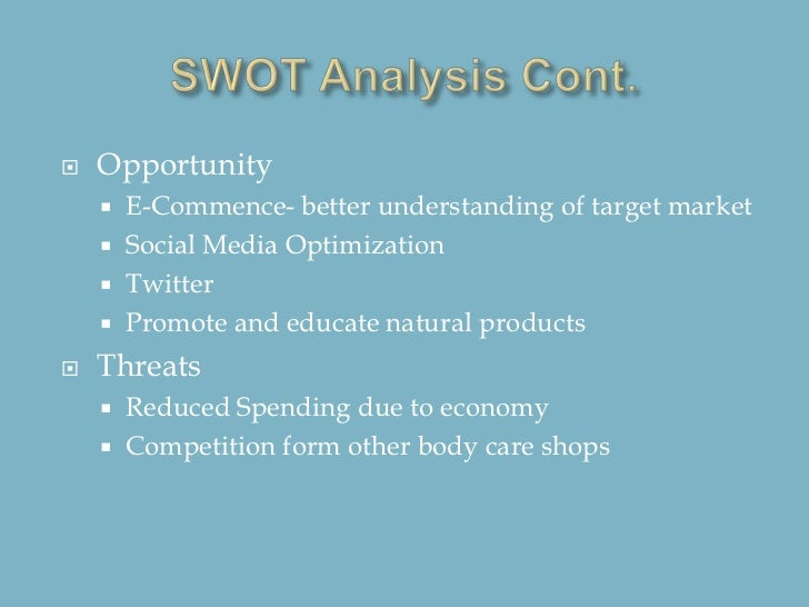 swot analysis of the body shop The body shop - five forces analysis  remember, vote up the-body-shop's most important five forces statements  swot analysis porter's five forces.