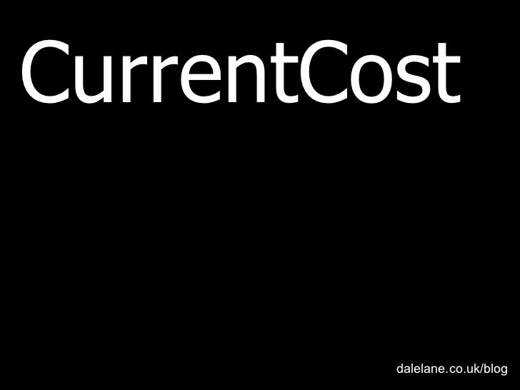 CurrentCost dalelane.co.uk/blog