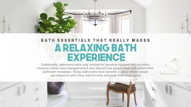 Bath Essentials That Really Makes A Relaxing Bath Experience