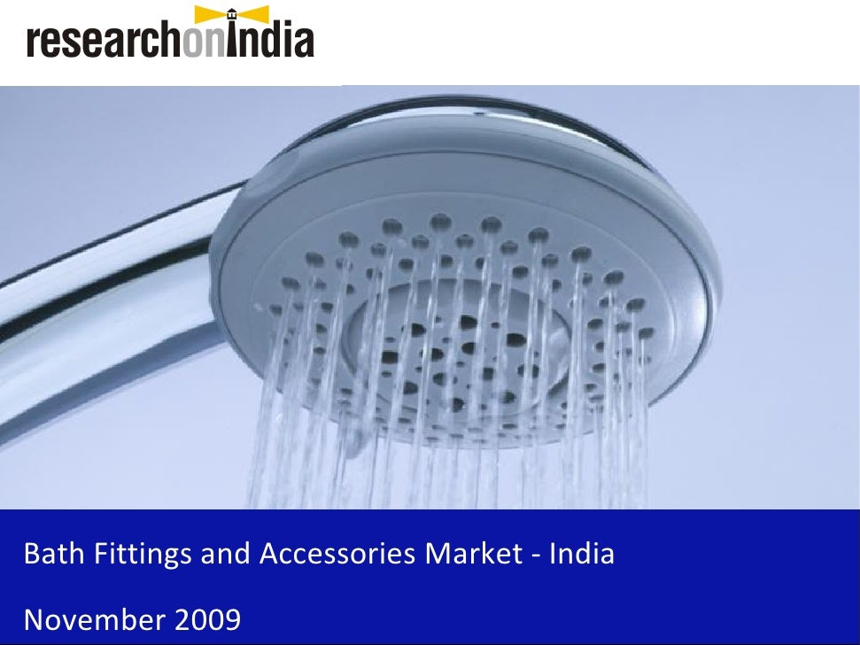 Bath Fittings and Accessories Market - India November 2009