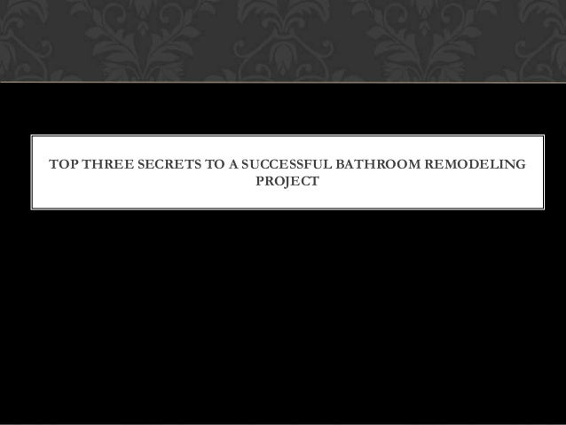 Bathroom Remodel List a bathroom remodel list of secrets: your top 3 tips