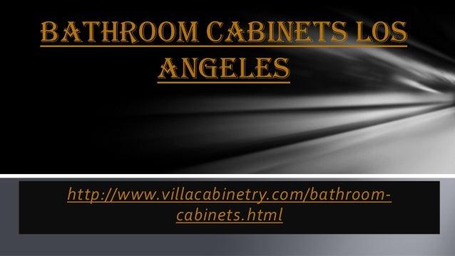 Bathroom Cabinets Los Angeles Http Www Villacabinetry Com Bathroom Cabinets  Html Bathroom Bathroom Cabinets Los