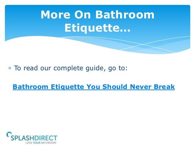 Bathroom Etiquette bathroom etiquette you should never break