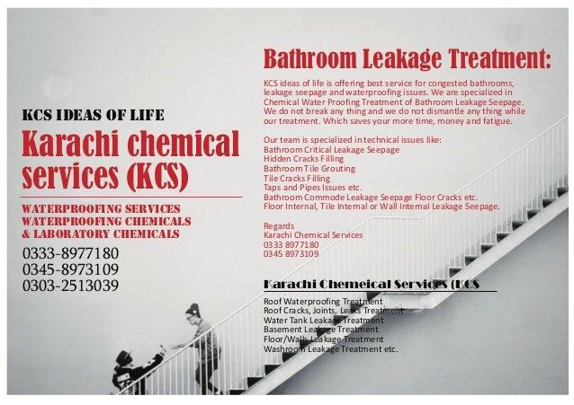 Bathroom leakage treatment