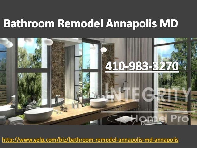 http://www.yelp.com/biz/bathroom-remodel-annapolis-md-annapolis