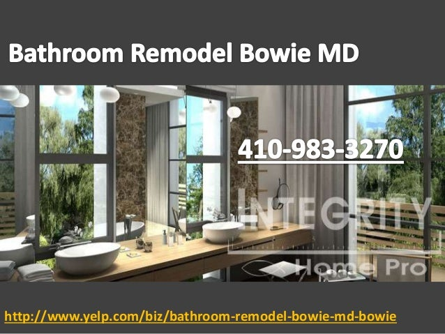 http://www.yelp.com/biz/bathroom-remodel-bowie-md-bowie