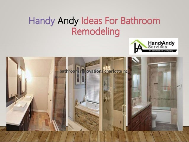 4. Handy Andy Ideas For Bathroom Remodeling Bathroom Renovations Charlotte  Nc ...