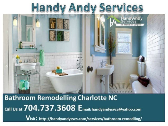 Bathroom Remodeling Charlotte NC Handy Andy Services - Bathroom renovation charlotte nc