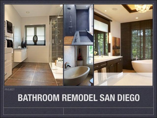 PROJECT BATHROOM REMODEL SAN DIEGO Design ...