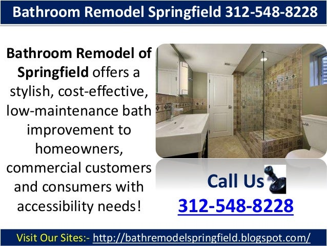 Bathroom Remodel Springfield 312-548-8228 Bathroom Remodel of Springfield offers a stylish, cost-effective, low-maintenanc...
