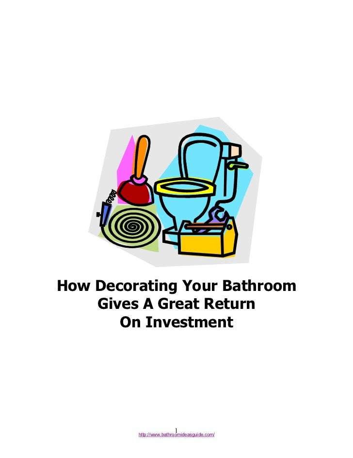 How Decorating Your Bathroom    Gives A Great Return       On Investment                         1         http://www.bath...