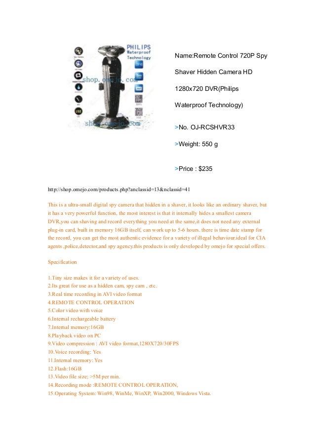Name:Remote Control 720P SpyShaver Hidden Camera HD1280x720 DVR(PhilipsWaterproof Technology)>No. OJ-RCSHVR33>Weight: 550 ...