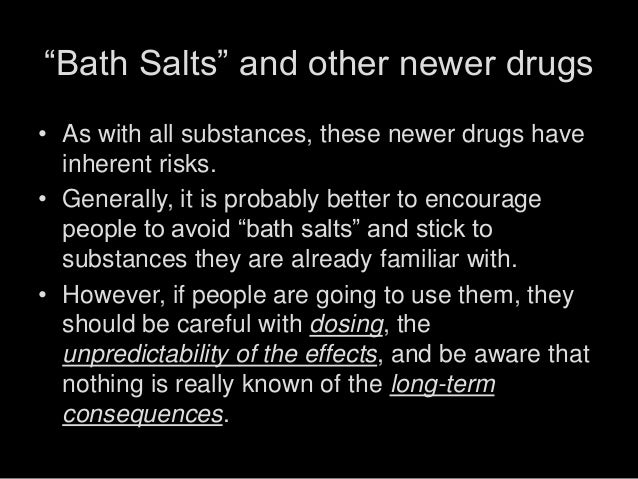 Bath Salts and Other Newer Drugs - June 2012 update