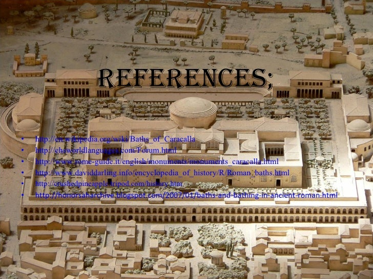 a history and function of the baths of caracalla in rome Baths of caracalla in rome, ancient sights of rome, caracalla baths (terme di   the baths provided two basic functions for ancient romans, they were a.