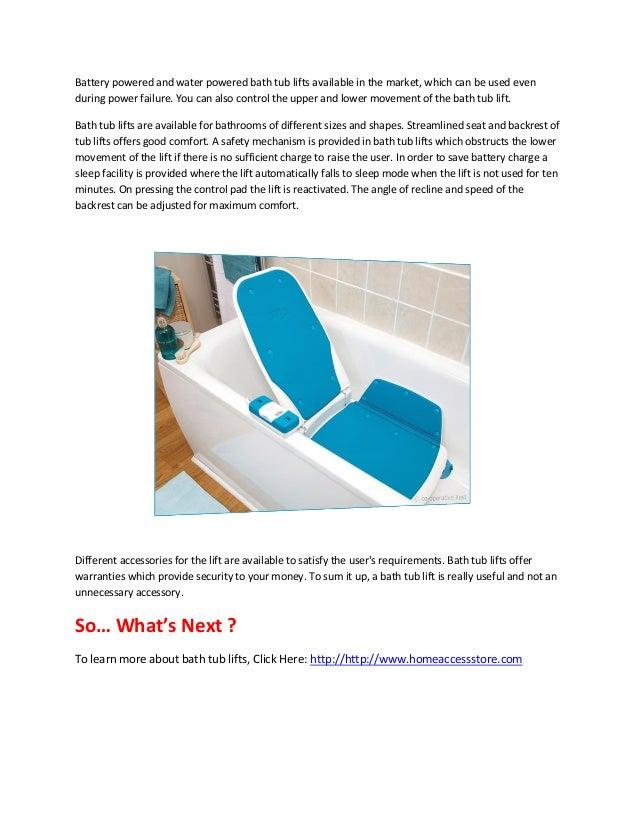 Bath tub lifts