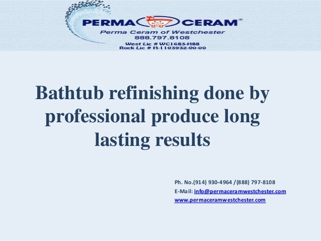 Bathtub Refinishing Done By Professional Produce Long Lasting Results