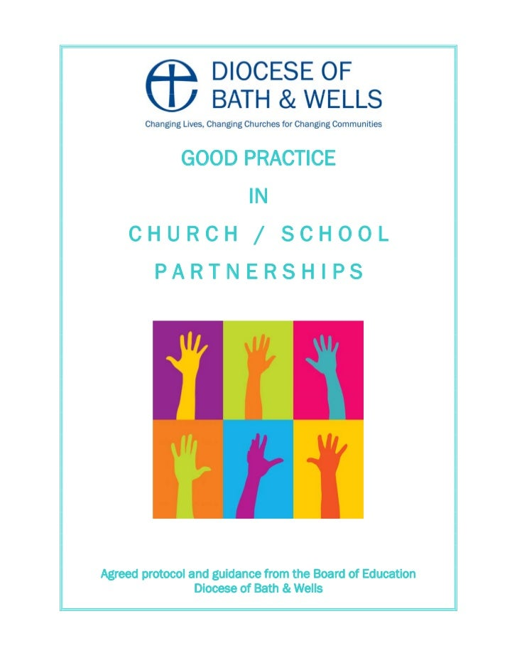 GOOD PRACTICE                          IN    CHURCH / SCHOOL         PARTNERSHIPSAgreed protocol and guidance from the Boa...
