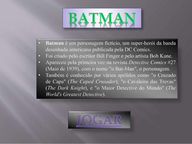 Qual a verdadeira identidade do Batman ? C)Bruce Wayne D)Alan Moore B) Frank Miller A) Jim Gordon