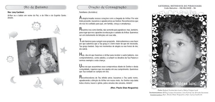 Culto Matutino – 09/08/2009 – 9h                  Arthur Viégas Leal         Pais: Rafael Guimarães Leal e Kátia Viégas Le...