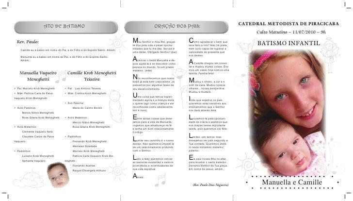 CATEDRAL METODISTA DE PIRACICABA      Culto Matutino – 11/07/2010 – 9h        BATISMO INFANTIL            Manuella e Camil...