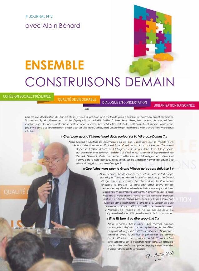 # JoUrNAL N°2  avec Alain Bénard  Texte  Lors de ma déclaration de candidature, je vous ai proposé une méthode pour constr...