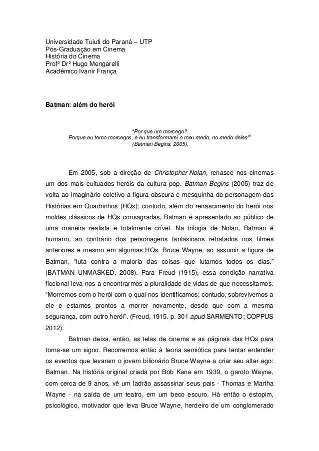 Universidade Tuiuti do Paraná – UTP Pós-Graduação em Cinema História do Cinema Profº Drº Hugo Mengarelli Acadêmico Ivanir ...