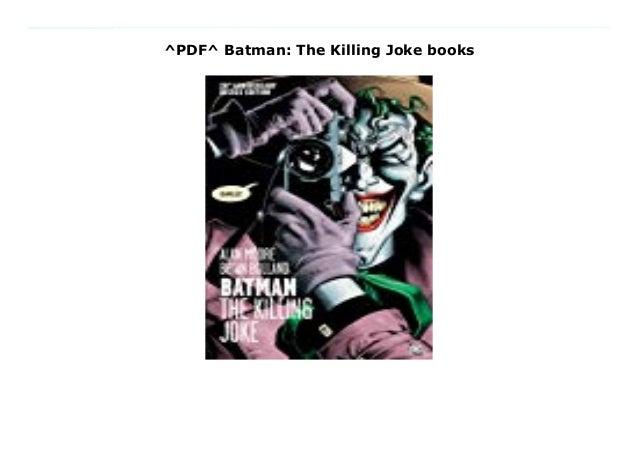 Pdf Batman The Killing Joke Books