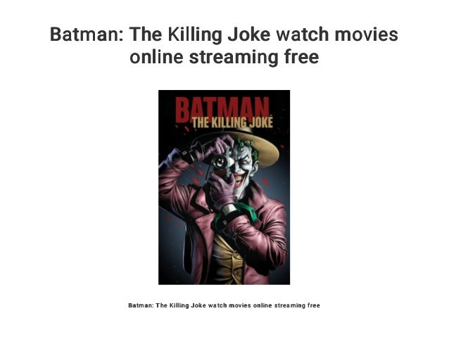 Batman The Killing Joke Stream
