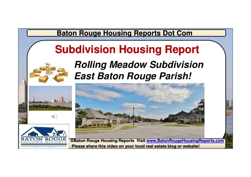 Baton Rouge Housing Reports Dot ComSubdivision Housing Report    Rolling Meadow Subdivision    East Baton Rouge Parish!   ...