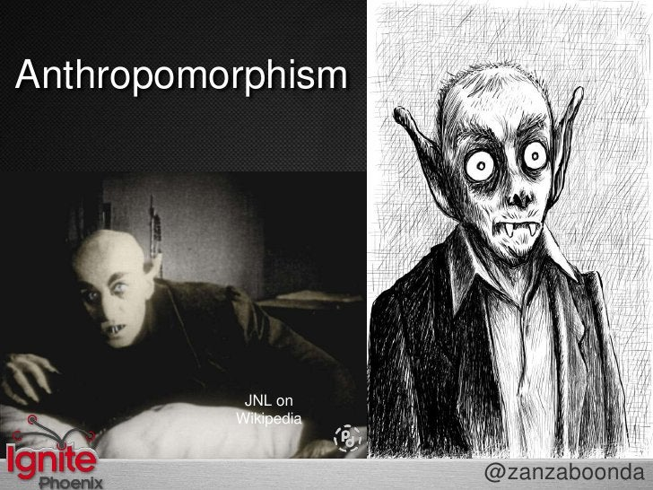 Anthropomorphism<br />=<br />?<br />JNL on Wikipedia<br />@zanzaboonda<br />