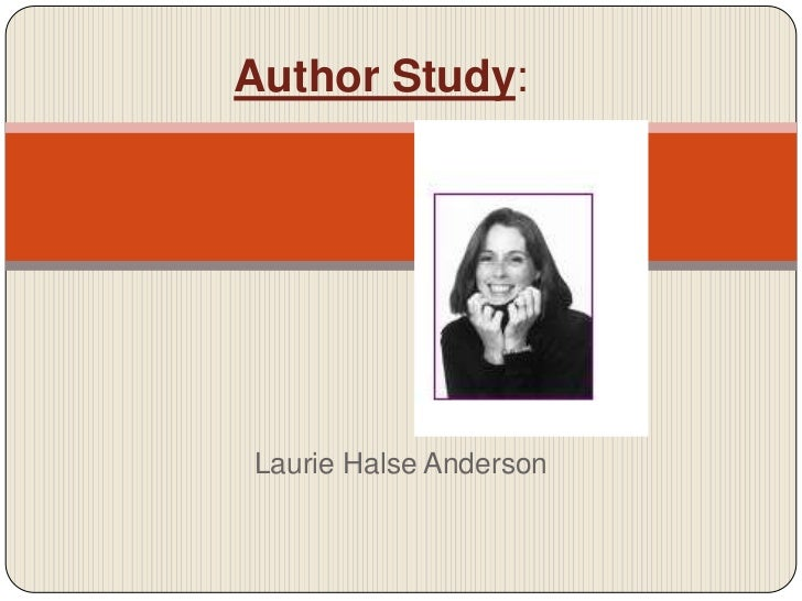 Author Study:<br />Laurie Halse Anderson<br />