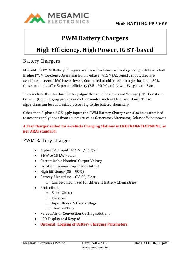 MmE-BATTCHG-PPP-VVV Megamic Electronics Pvt Ltd Date 16-05-2017 Doc BATTCHG_00.pdf www.megamic.in PWM Battery Chargers Hig...