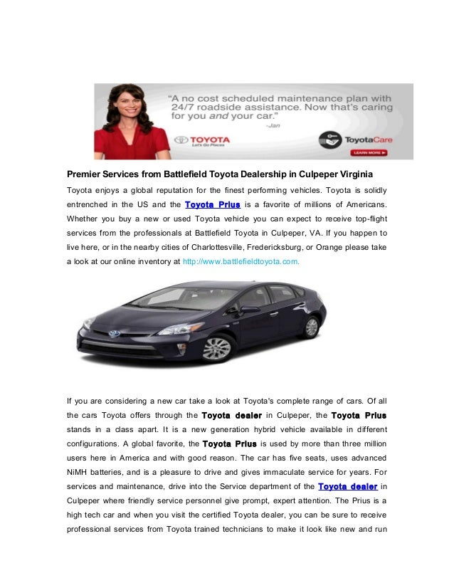 Premier Services from Battlefield Toyota Dealership in Culpeper Virginia Toyota enjoys a global reputation for the finest ...