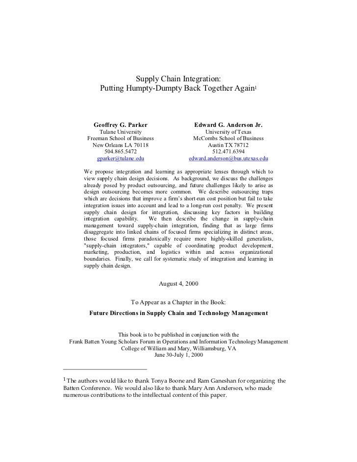 Supply Chain Integration:               Putting Humpty-Dumpty Back Together Again1             Geoffrey G. Parker         ...
