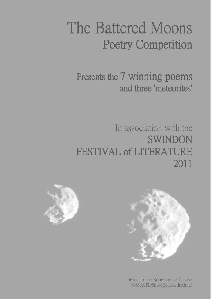 The Battered Moons         Poetry Competition Presents the 7 winning poems              and three meteorites            In...