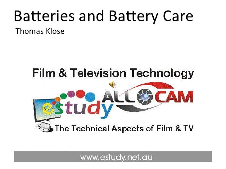 Batteries and Battery Care Thomas Klose<br />