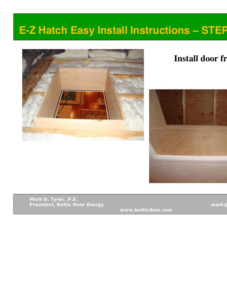... 12. E-Z Hatch Easy Install ...  sc 1 st  SlideShare & Battic Door Solutions for New IBC and IECC Building Codes pezcame.com