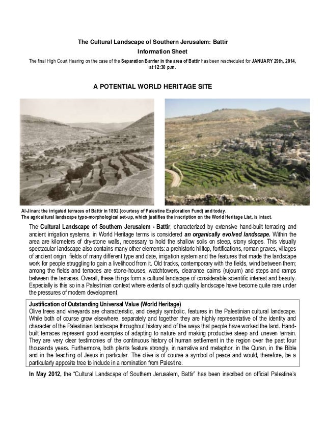 The Cultural Landscape of Southern Jerusalem: Battir Information Sheet The final High Court Hearing on the case of the Sep...