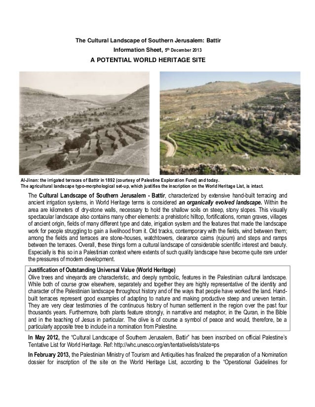 The Cultural Landscape of Southern Jerusalem: Battir Information Sheet, 5th December 2013  A POTENTIAL WORLD HERITAGE SITE...