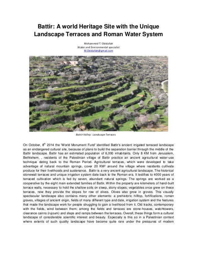 Battir: A world Heritage Site with the Unique Landscape Terraces and Roman Water System Mohammed T. Obidallah Water and En...