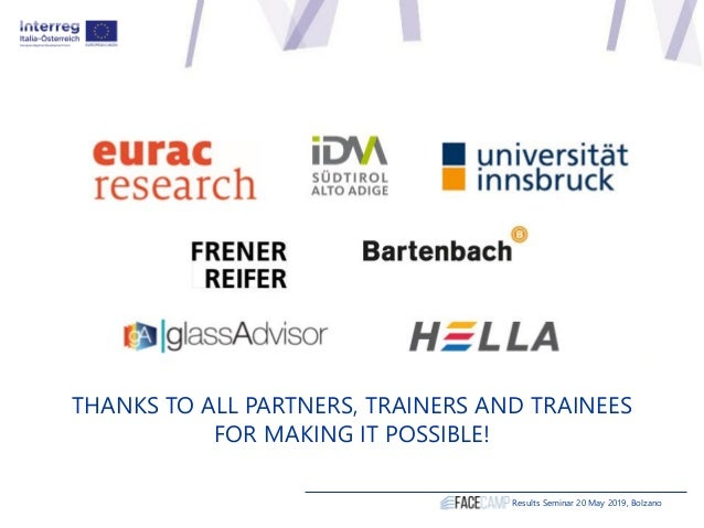 THANKS TO ALL PARTNERS, TRAINERS AND TRAINEES FOR MAKING IT POSSIBLE! Results Seminar 20 May 2019, Bolzano