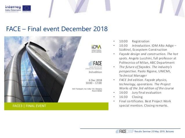• 10:00 Registration • 10:30 Introduction. IDM Alto Adige – Südtirol, Ecosystem Construction • Façade design and construct...