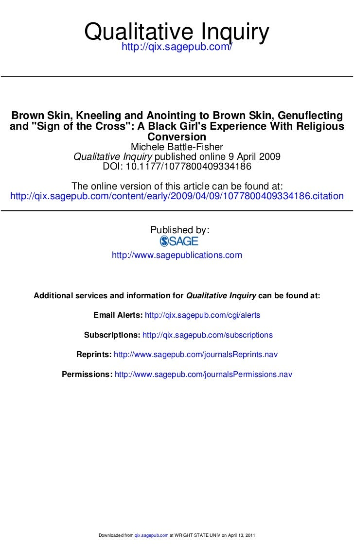 Qualitative Inquiry                     http://qix.sagepub.com/Brown Skin, Kneeling and Anointing to Brown Skin, Genuflect...