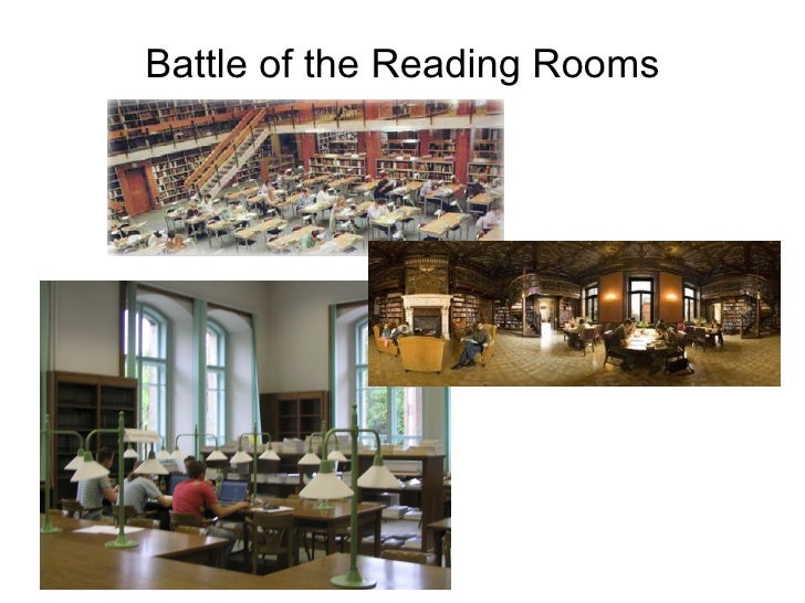 Battle of the Reading Rooms