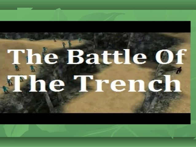 Battle Of Trench