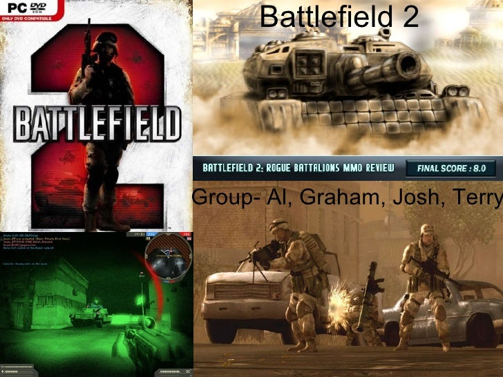 Battlefield 2 Group- Al, Graham, Josh, Terry