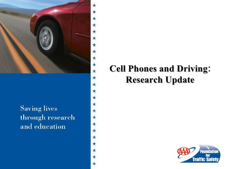 Cell Phones and Driving: Research Update