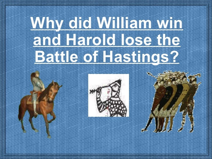 Essay In English For Students Why Did William Win The Battle Of Hastings  Essay The Battle Of Hastings  Took Place Paper Essay also Essay Writing Topics For High School Students Why Did William Win The Battle Of Hastings  Essay Coursework  English Essays